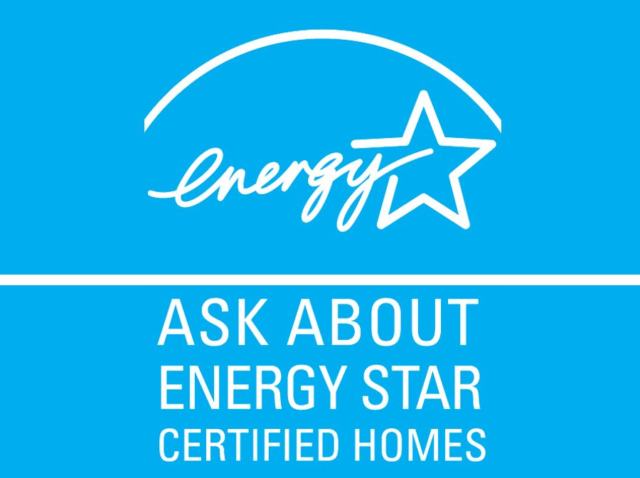 Ask About Energy Star Certified Homes